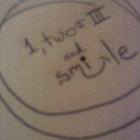 1 two III and smile